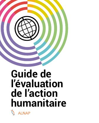 Guide de l'évaluation de l'action humanitaire
